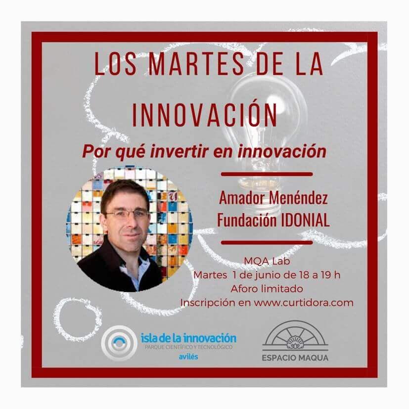 Los Martes de la Innovación. ¿Por qué invertir en Innovación?